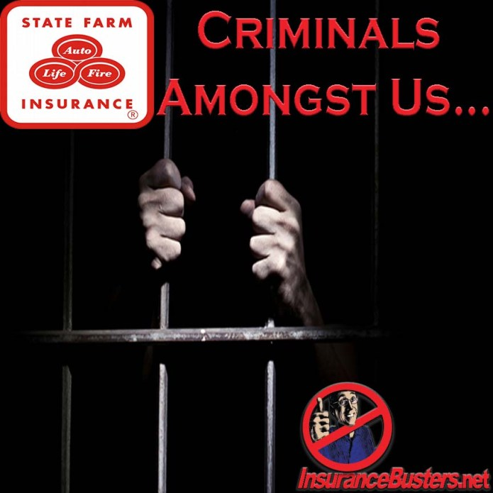 InsuranceBusters.net State Farm Criminal Lead Photo