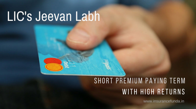 LIC Jeevan Labh all details with premium and maturity returns calculator