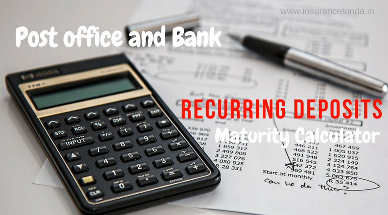 Post office and bank recurring deposit RD Maturity calculator