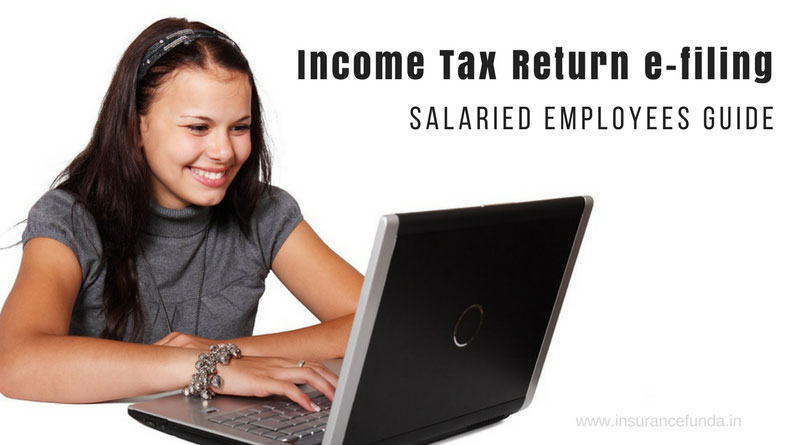 Income Tax Return efiling online salaried employees guide