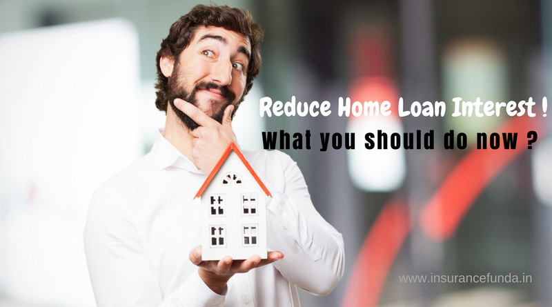Reduce home lan interest - what you should know