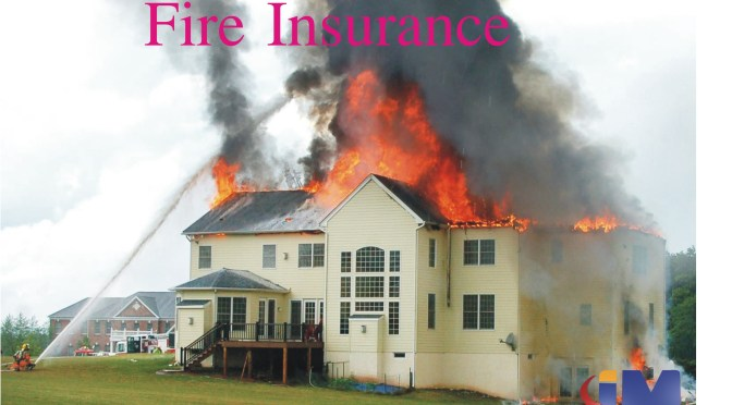 WHAT DOES FIRE INSURANCE COVERS?