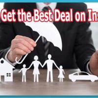 How to Get the Best Deal on Insurance