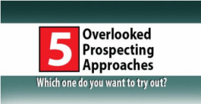 5 Overlooked Prospecting Approaches