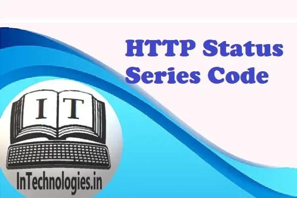 HTTP Status Series Code - intechnologies