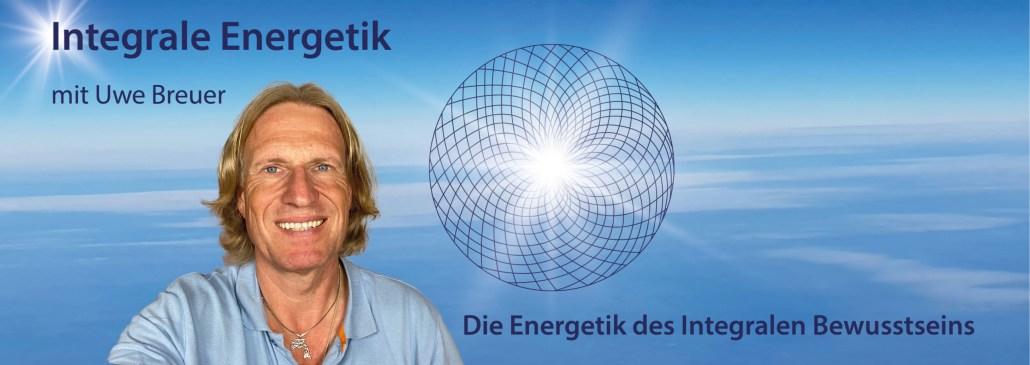 Uwe Breuer - Integrale Energetik