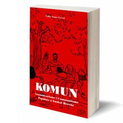 """Llibre """"Komun: assamblearisme i comunalisme a Euskal Herria"""