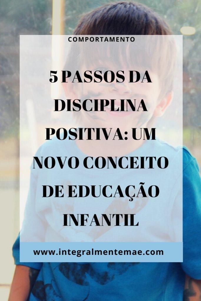 Novo conceito de educação infantil: disciplina positiva