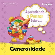 coleção aprendendo a pensar sobre generosidade