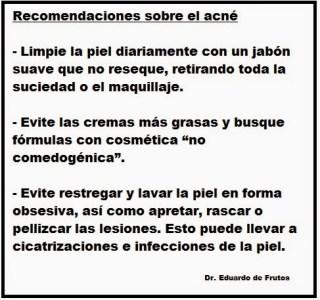 Recomendaciones sobre el acné. Dr. Eduardo de Frutos.