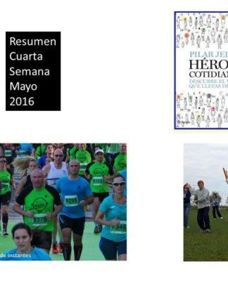 Resumen Cuarta Semana Mayo 2016
