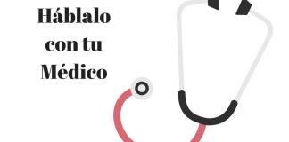 Estetoscopio con leyenda Háblalo con tu Médico