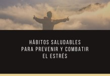 Hábitos saludables para prevenir y combatir el estrés