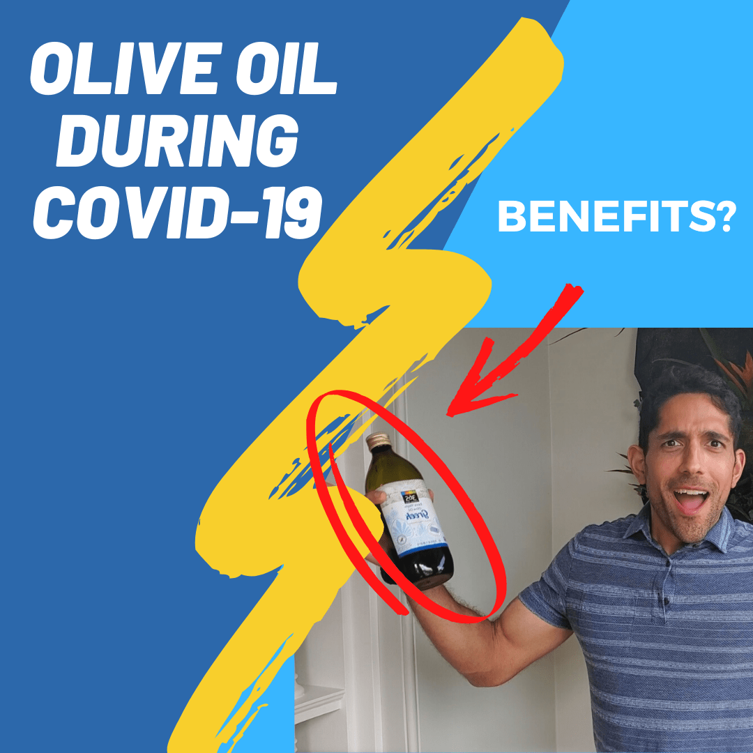 Olive oil during COVID-19: is there evidence for benefit? How can olive oil help us during COVID-19 and after?