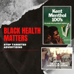 Black Health Matters. Targeted advertising builds on centuries of systematic racism that has resulted in unacceptable chronic disease burden and loss of life for black communities