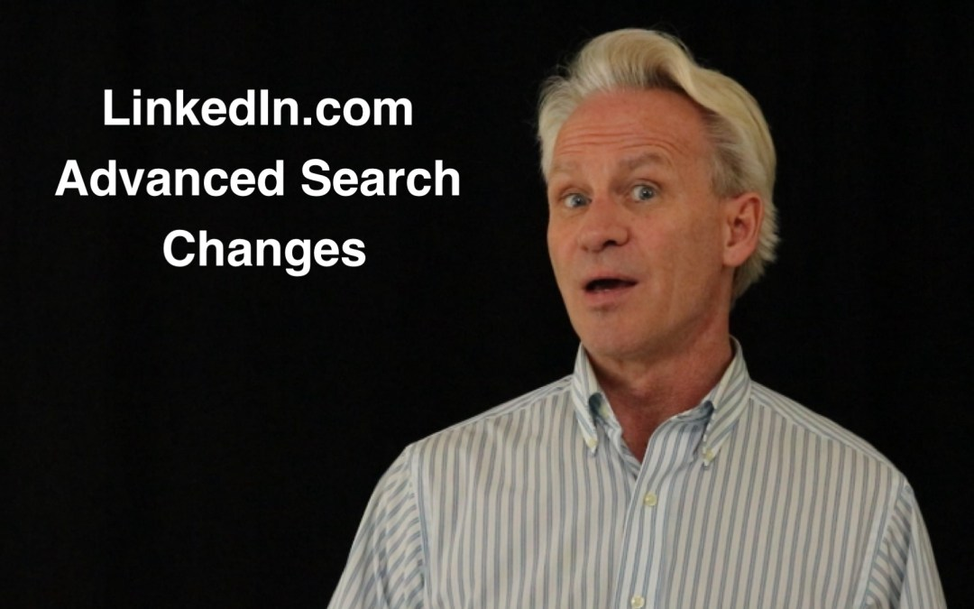 Quick Overview of the New LinkedIn.com Advanced Search