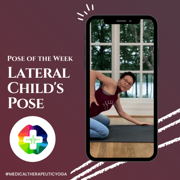 Pose of the Week, Lateral Child's Pose with Dr. Ginger Garner