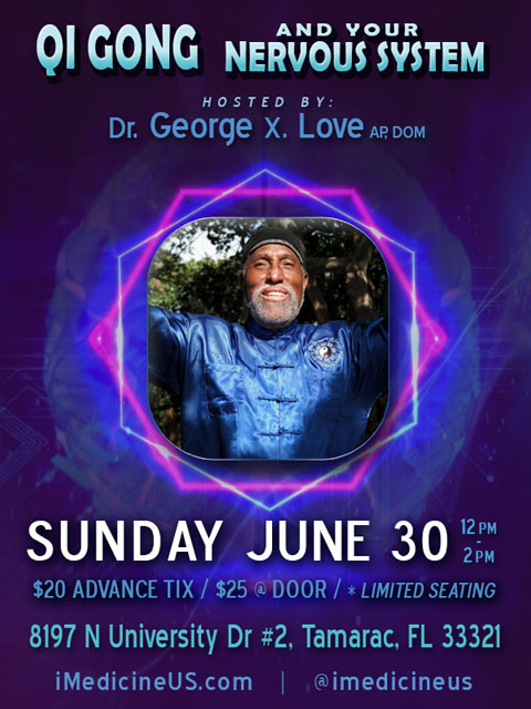 Coral Springs Qi Gong Nervous System June 30 Dr Love Tamarac Acupuncture