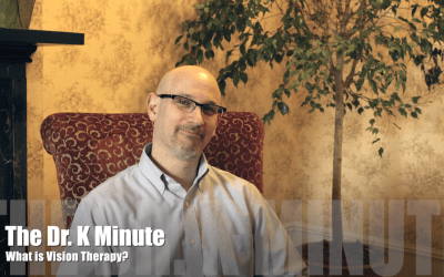 The Dr. K Minute: What is Vision Therapy?