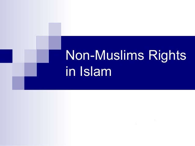 The Rights of Non-Muslims in Islam