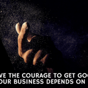 Courage to Get Good