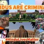 Are Hindus criminals by birth? Practicing Hindus are considered criminals by LAW.