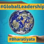 Bharat's Grand Narrative for Global Leadership  .. A Manthan
