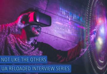 """UA Reloaded Interview Series """"Not like the others"""""""
