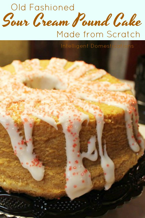 Old Fashioned Sour Cream Pound Cake recipe made from scratch. This cake has been a favorite dessert for many many years. You will want to print the recipe and keep it in a safe place. #poundcake #madefromscratch