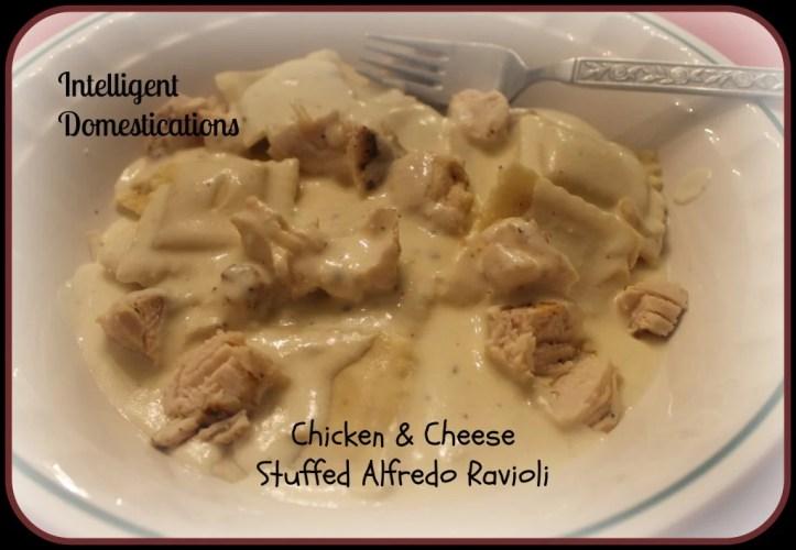 Chicken & Cheese Stuffed Alfredo Ravioli Intelligent Domestications.com