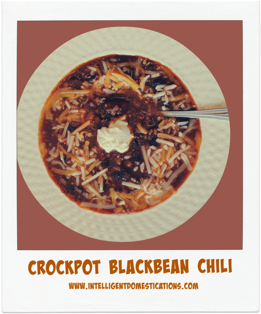 Crockpot Blackbean chili. Recipe at www.intelligentdomestications.com