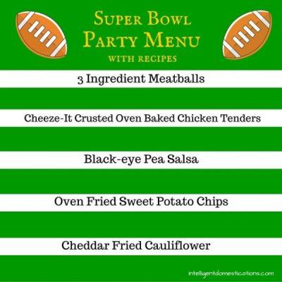 Super Bowl Party Menu & Recipes