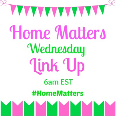Home Matters Linky Party #2