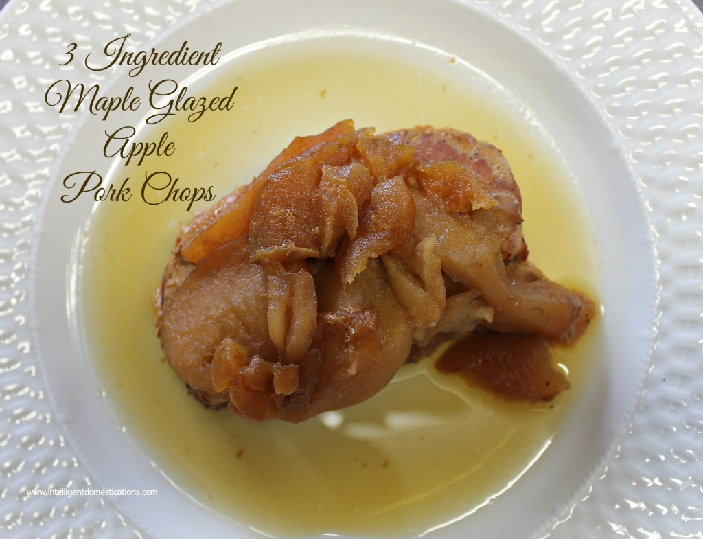 3 Ingredient Crockpot Maple Glazed Apple Pork Chops served with juice. YUM. Reipe and Instructions at www.intelligentdomestications.com