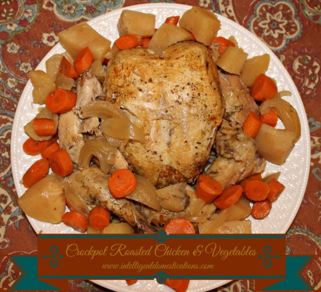 Crockpot Roasted Chicken with Vegetables recipe. 6 to 8 hours in the Crockpot while you are working and dinner is done! #Crockpotrecipe #chickenrecipe #onedishdinner #recipe #dinneridea