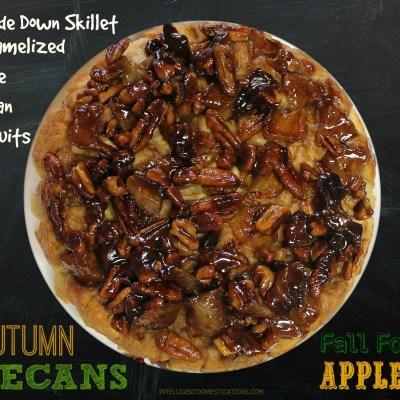 Upside Down Skillet Caramelized Apple Pecan Biscuits