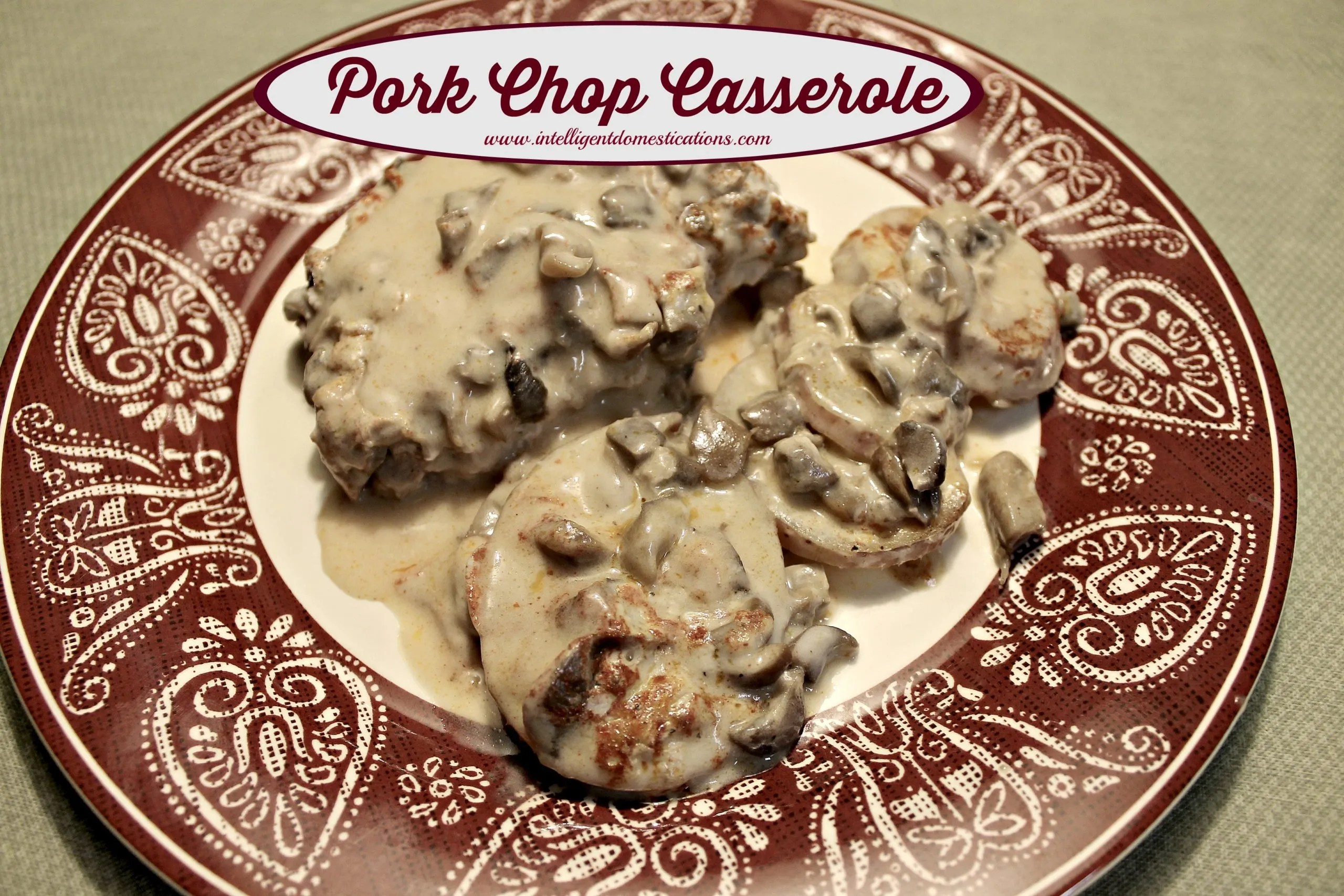 Momma's pork chop casserole served. Fine the recipe at www.intelligentdomestications.com