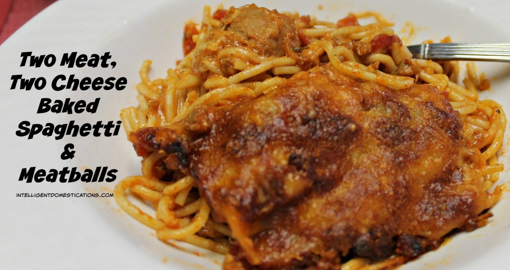 A bowl full of Two Meat, Two Cheese Baked Spaghetti & Meatballs makes for a tasty and filling meal.Recipe at intelligentdomestications.com