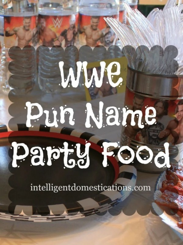 WWE Pun Name Party Food