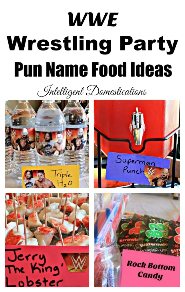 WWE Wrestling Party Pun Name Food Ideas. More than 70 ideas and the list is updated regularly.