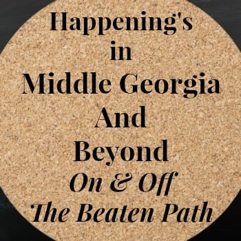 Happenings in Middle Georgia & Glamping At Georgia State Parks