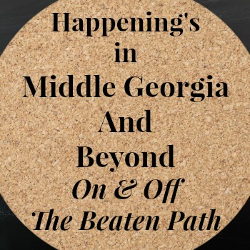 Happenings in Middle Georgia and Beyond in May