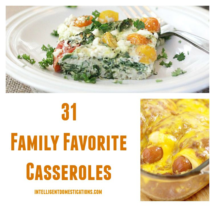 31 Family Favorite Casseroles found at www.intelligentdomestications.com