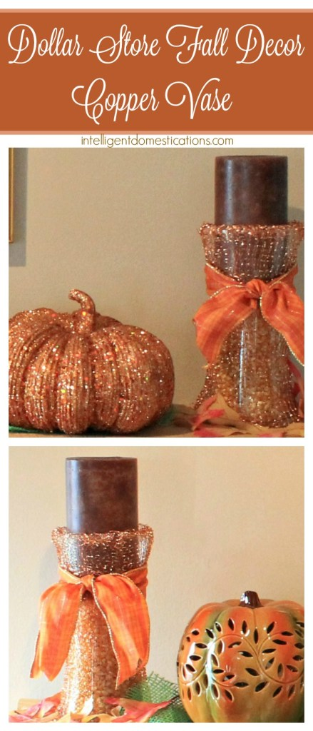 Dollar Store Fall Decor Copper Vase.intelligentdomestications.com