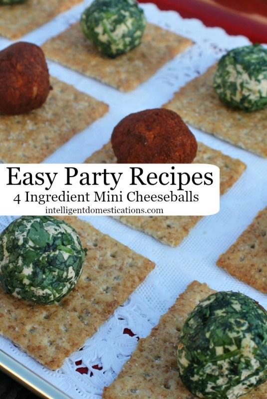 Easy Party Recipes. 4 Ingredient Mini Cheeseballs.intelligentdomestications.com