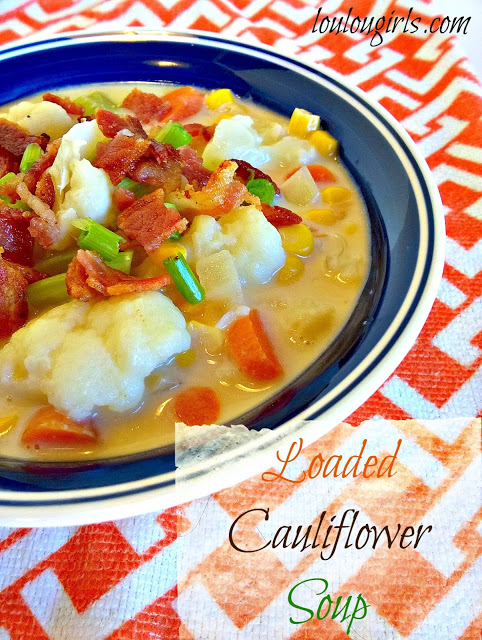 loaded cauliflower soup recipe from Loulougirls.com