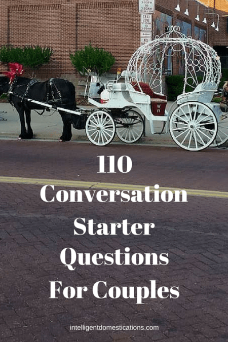 110 Conversation Starters For Couples