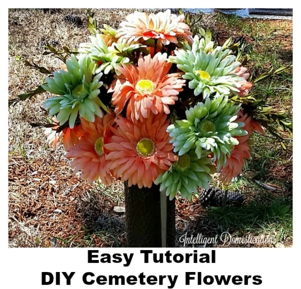 How to easily make a cemetery flower arrangement. Save the money and make your own grave flowers. #DIYflowerarrangement #intellid