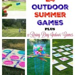 24 Ourdoor Games Plus 11 Rainy Day Indoor Games for Kids and Grown Ups too