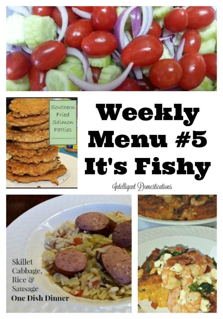 Weekly Menu Plan #5 It's Fishy.intelligentdomestications.com